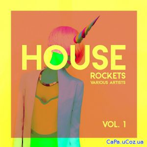 House Rockets Vol.1 (2018)