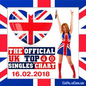 The Official UK Top 40 Singles Chart 16.02.2018 (2018)