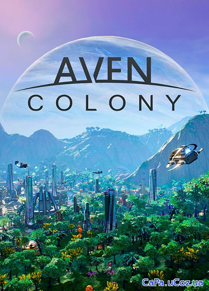 Aven Colony (2017/RUS/ENG/RePack by xatab)