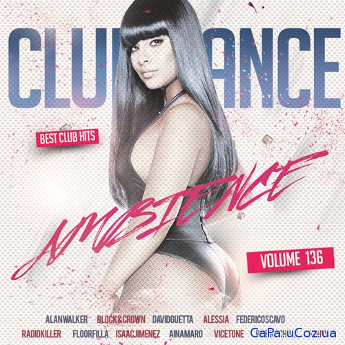 Club Dance Ambience Vol.136 (2018)