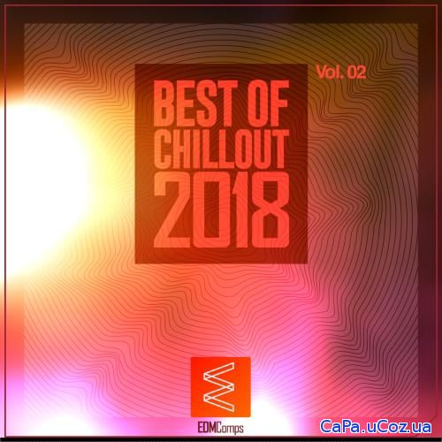 VA - Best of Chillout 2018, Vol. 02 (2018)
