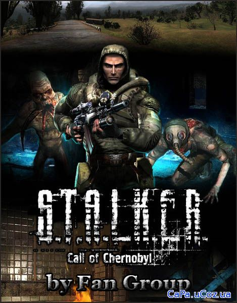 S.T.A.L.K.E.R.: Call of Chernobyl - by Fan Group (2018/RUS/ENG/RePack